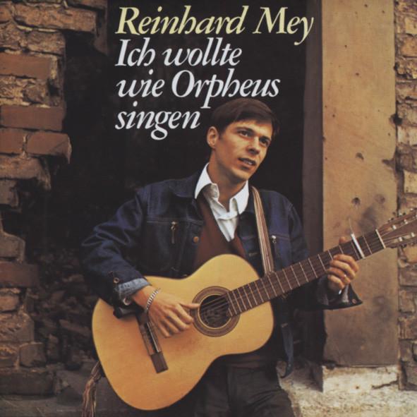 Mey, Reinhard Ich wollte wie Orpheus singen (1968)