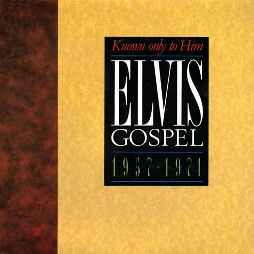 Presley, Elvis Elvis Gospel 1957-71 - Known Only To Him