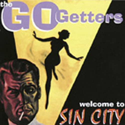 Go Getters Welcome To Sin City (2001)