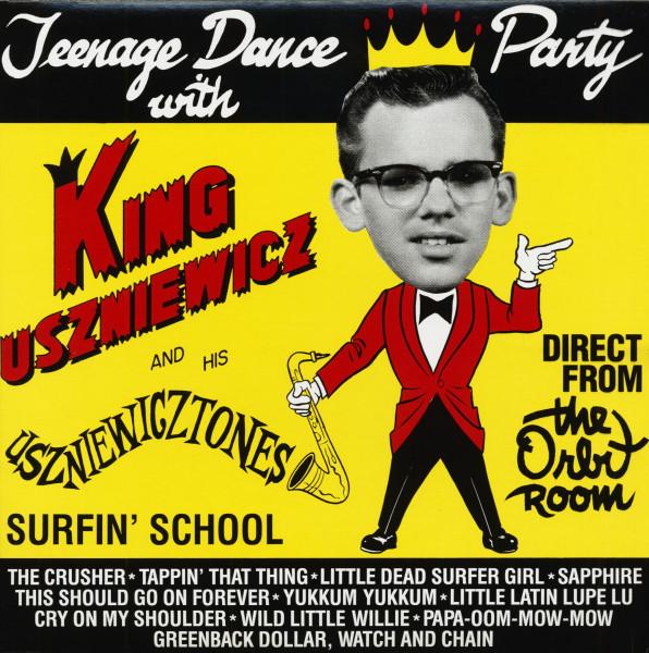 Teenage Dance Party With King Uszniewicz & His Uszniewicztones (LP)