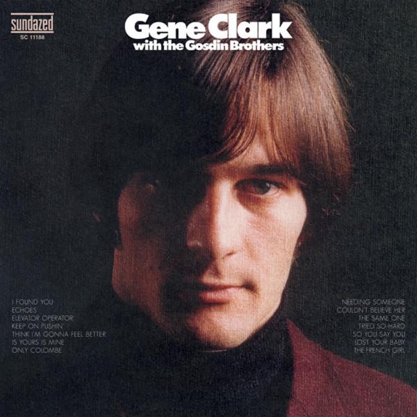 Clark, Gene Gene Clark With The Gosdin Brothers...plus