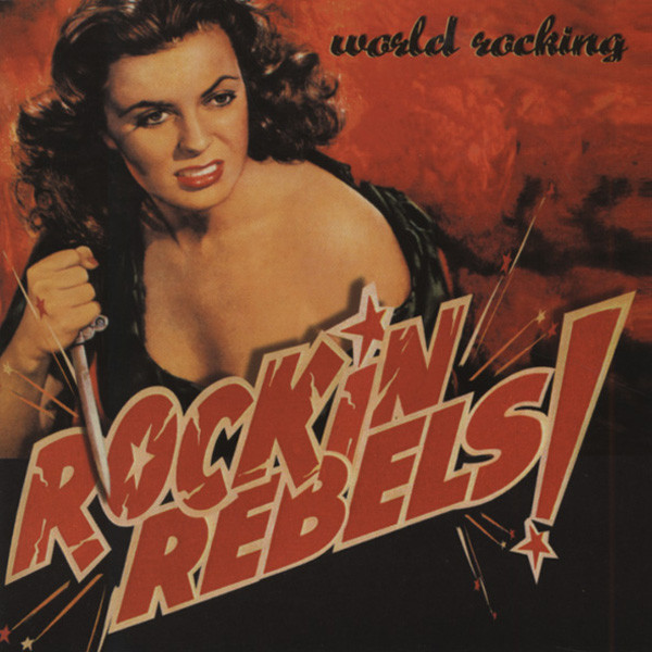 Rockin' Rebels World Rocking