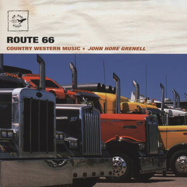 Grenell, John Hore Route 66: Country & Western Music