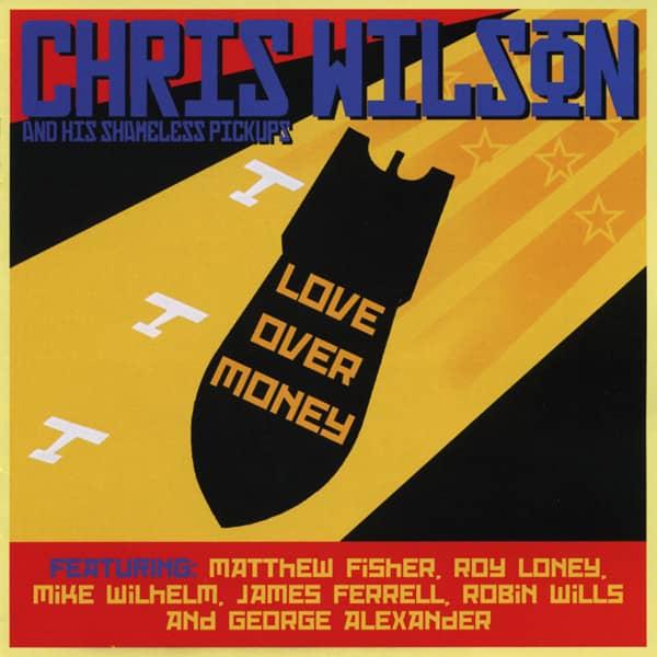 Wilson, Chris & Shameless Pick Love Over Money (2010)