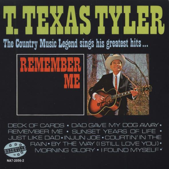 Tyler, T.texas Remember Me