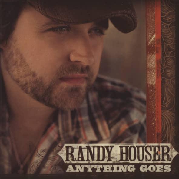 Houser, Randy Anything Goes