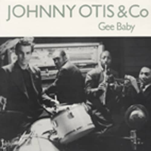 Otis, Johnny Gee Baby (1947-52)