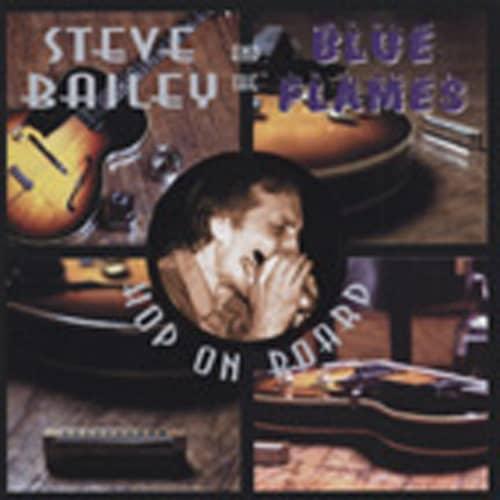 Bailey, Steve & The Blue Flame Hop On Board