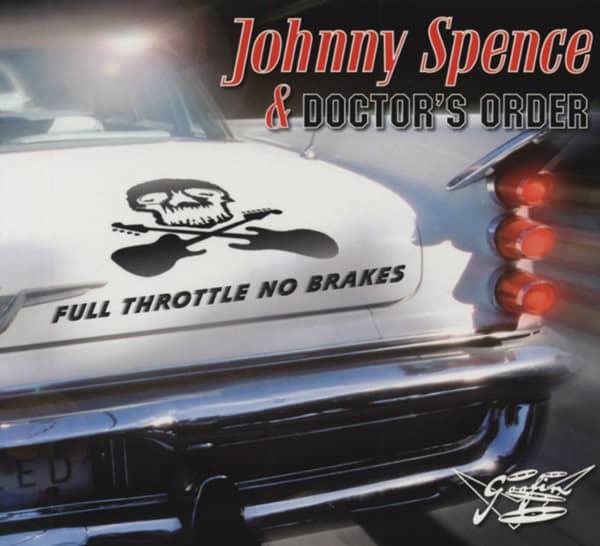 Spence, Johnny & Doctor's Orde Full Throttle No Brakes