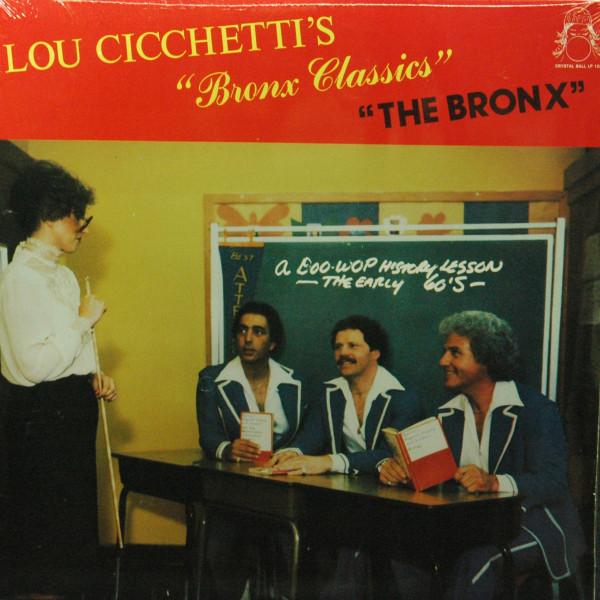 Lou Cicchetti's - Bronx Classics - The Bronx (Viny-LP)