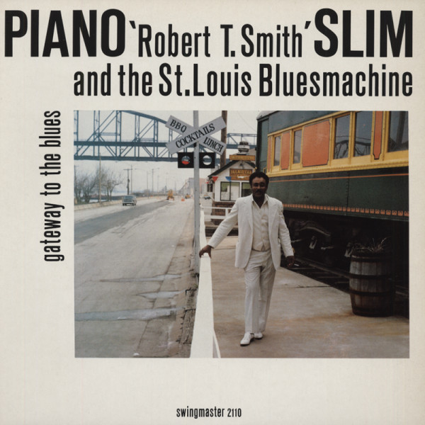 Piano Slim Gateway To The Blues