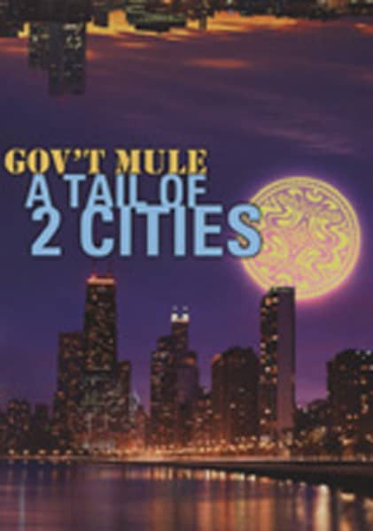 Gov't Mule A Tail Of Two Cities (2-DVD)