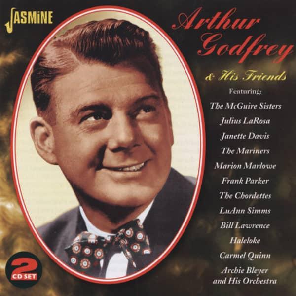 Godfrey, Arthur Arthur Godrey & His Friends (2-CD)