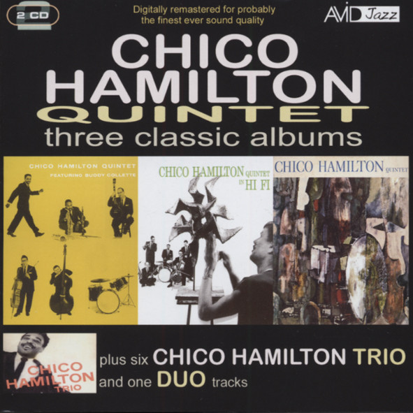 Hamilton Quintet, Chico Three Classic Albums plus (2-CD)