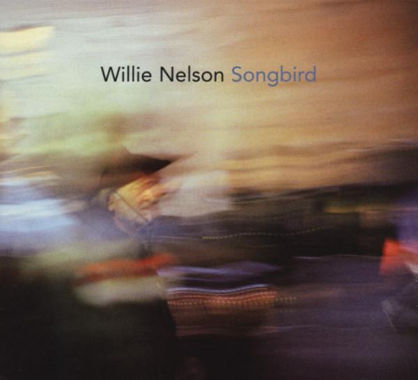 Nelson, Willie Songbird (US)