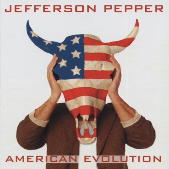 Pepper, Jefferson American Evolution