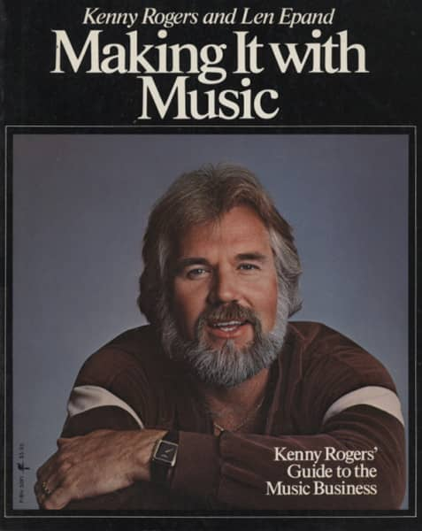 Rogers, Kenny & Len Epand Making It With Music