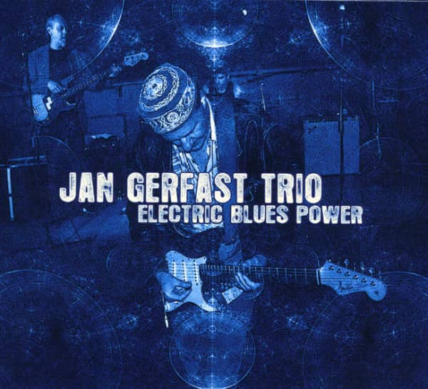 Gerfast Trio, Jan Electric Blues Power