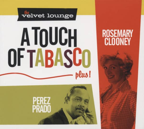 A Touch Of Tabasco, plus - The Velvet Lounge