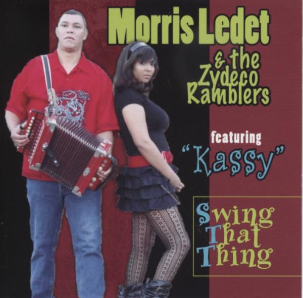 Ledet, Morris & Zydeco Rambler Swing That Thing (feat.Kassy Ledet) (2012)