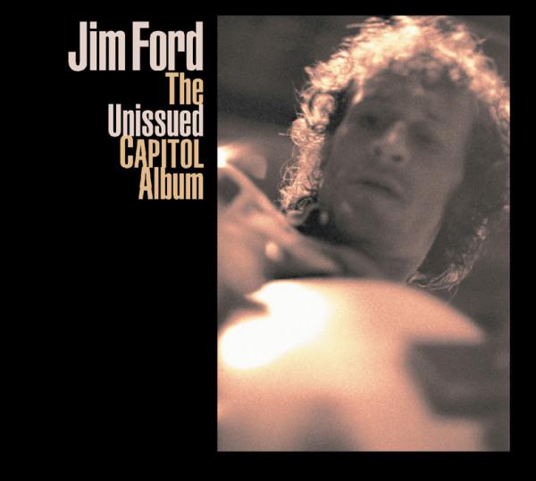 Jim Ford - The Unissued Capitol Album
