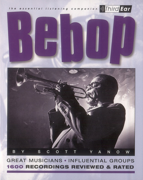 Bebop - Bebop - Essential Listening Companion