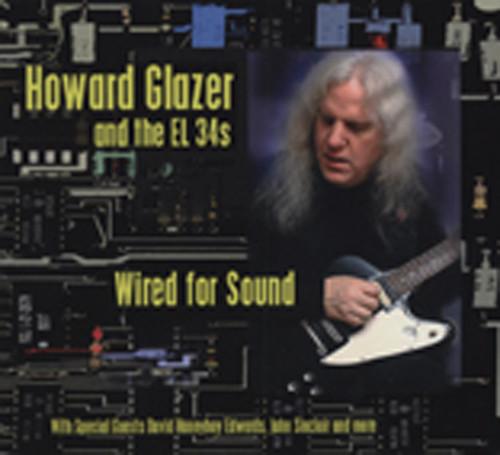 Glazer, Howard Wired For Sound
