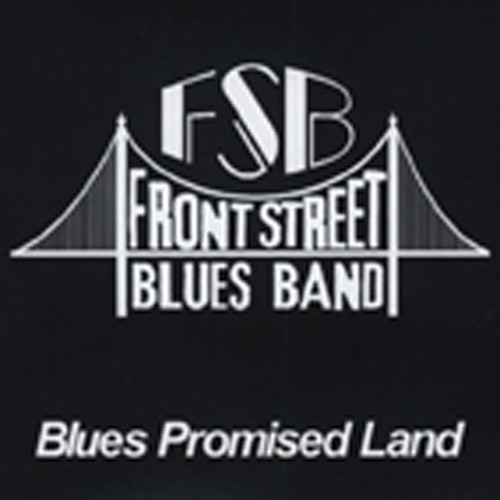 Front Street Blues Band Blues Promised Land