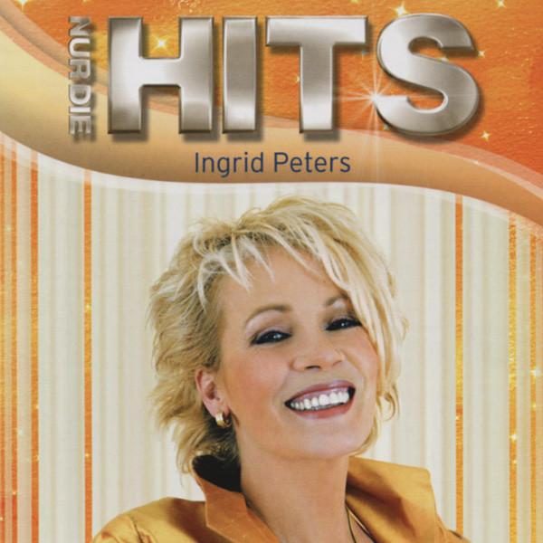 Peters, Ingrid Nur die Hits...plus