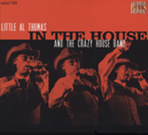 Thomas, Little Al & The Crazy In The House - Live At Lucerne Vol.3