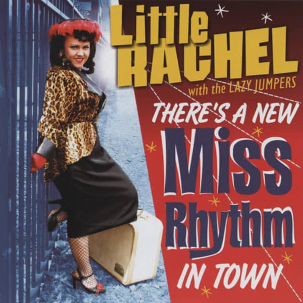 Little Rachel There's A New Miss Rhythm In Town