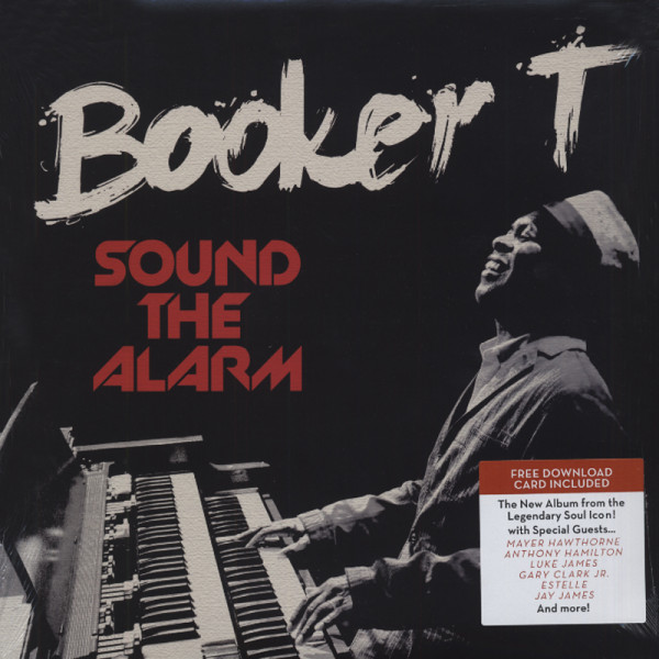 Booker T Sound The Alarm