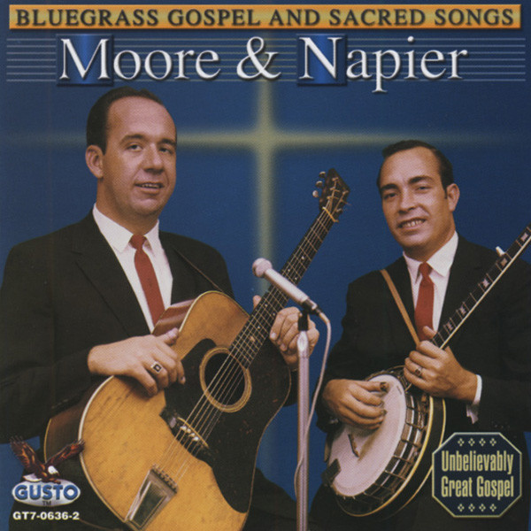 Moore & Napier Bluegrass Gospel