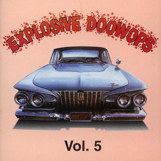 Vol.5, Explosive Doo Wop