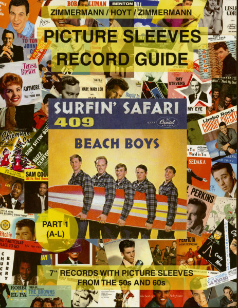 Picture Sleeve Record Guide - Part 1 (A-L)