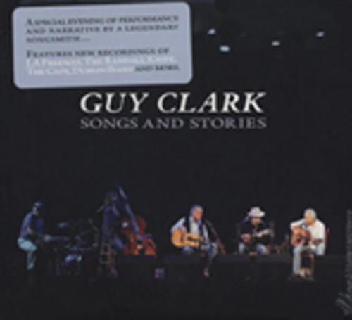 Clark, Guy Songs & Stories (2011)