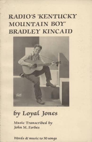 Jones, Loyal Bradley Kincaid