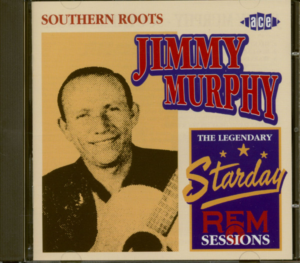 Southern Roots - The Legendary Starday-REM Sessions (CD)