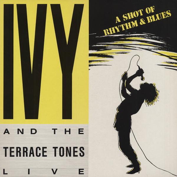 Ivy & The Terrace Tones A Shot Of Rythm & Blues