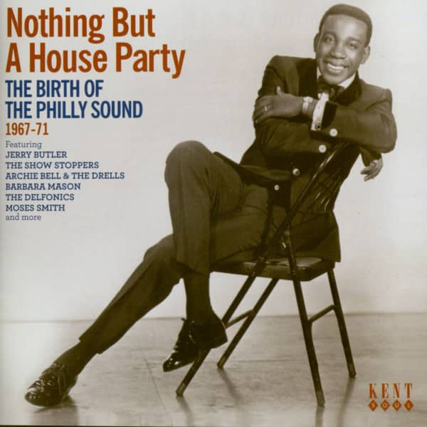 Nothing But A House Party The Birth Of Philly Sound 1967-71 (CD)