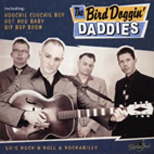 Bird Doggin' Daddies The Bird Doggin' Daddies