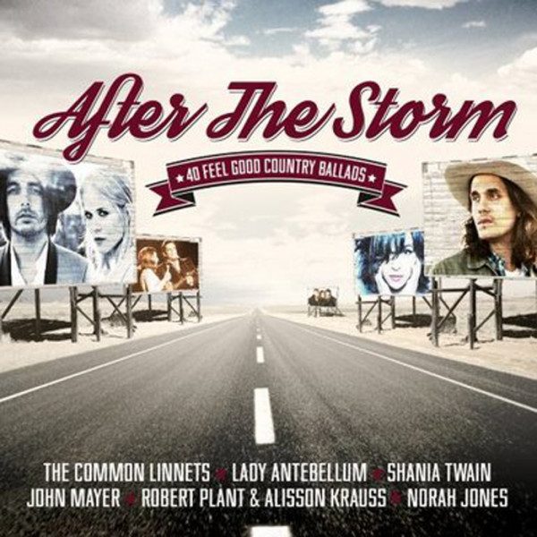 After The Storm - 40 Feel Good Country Ballads 2-CD