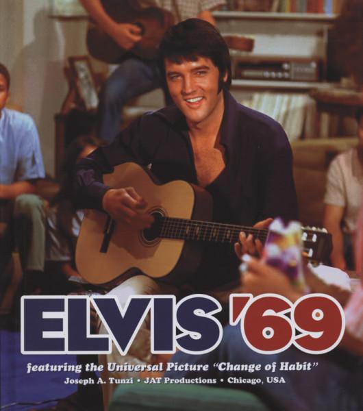 Elvis '69 featuring 'Change Of Habit' - Joseph A.Tunzi