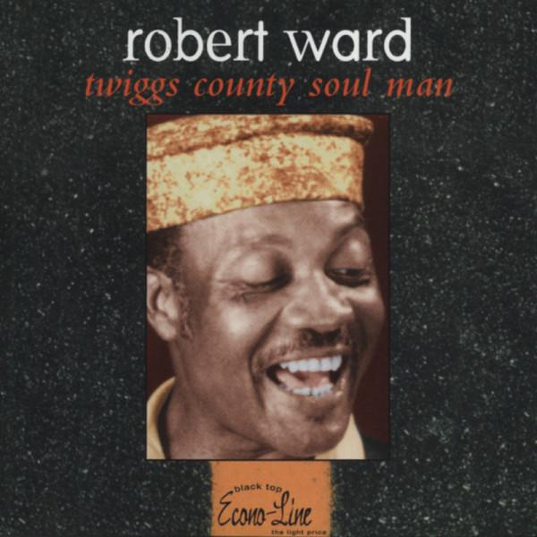 Ward, Robert Twiggs Country Soul Man