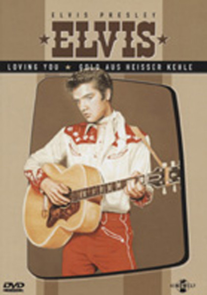 Presley, Elvis Loving You - Gold aus heisser Kehle (2)