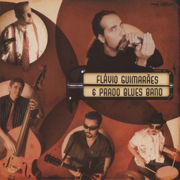 Guimaraes, Flavio & Prado Blue Flavio Guimaraes & Prado Blues Band