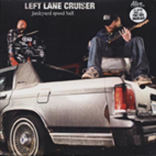 Left Lane Cruiser Junkyard Speed Ball