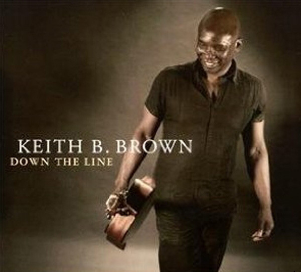 Brown, Keith B. Down The Line