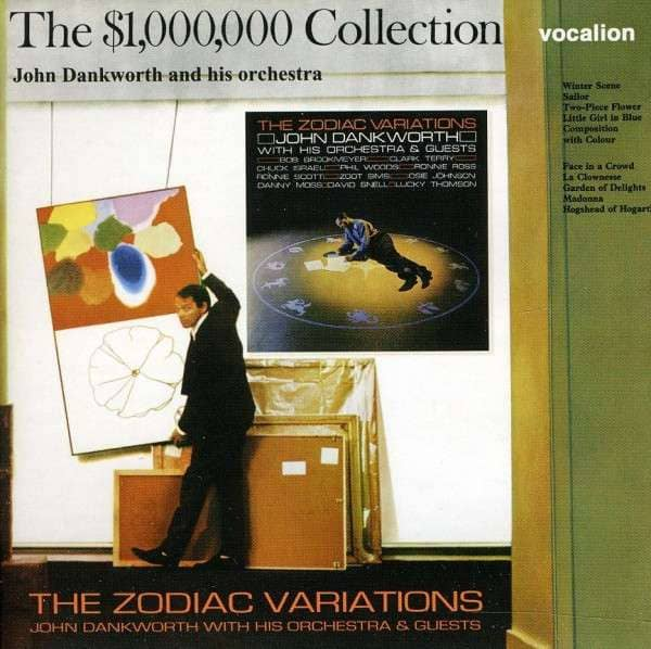 Dankworth, John The Zodiac Variations (1965) & The $1,000,000 Collection (1967) (2-CD)