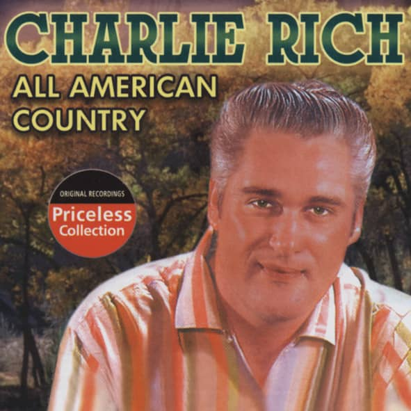 Rich, Charlie All American Country